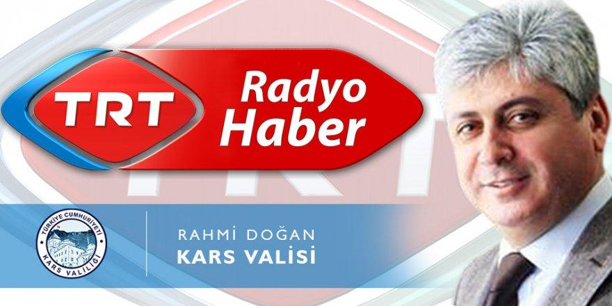 Vali Doğan TRT Radyo'nun Canlı Yayın Konuğu Oldu
