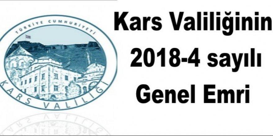 Kars Valiliği 2018-4 ve 2018-5 Sayılı Genel Emri yayınlandı