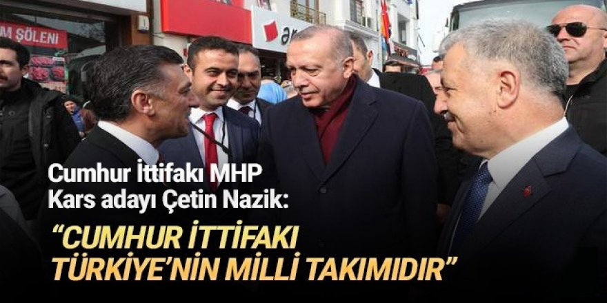 """""""Cumhur İttifakı Türkiye'nin Milli Takımıdır"""""""
