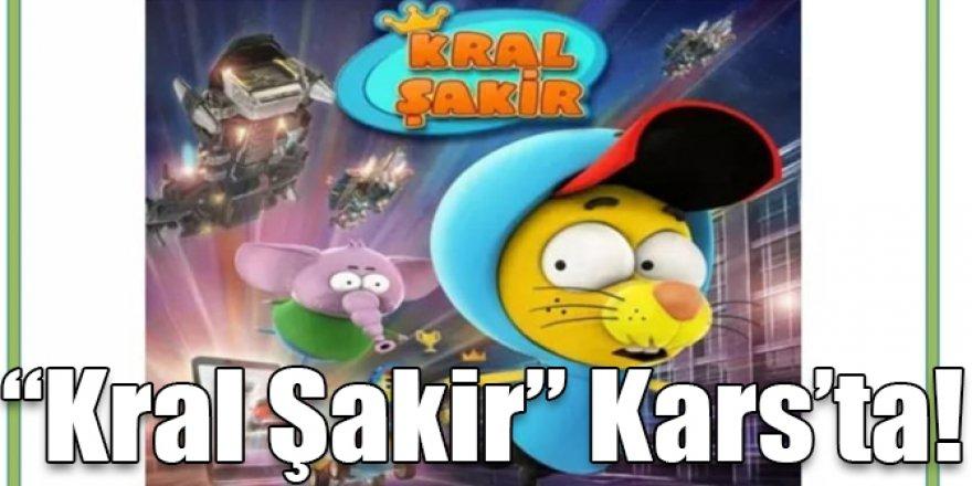 """Kral Şakir"" Kars'ta!"