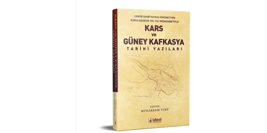 Kars ve Güney Kafkasya Tarihi Yazıları bu kitapta