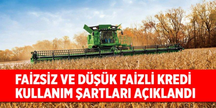 Tarımsal üretim için faizsiz ve düşük faizli kredi kullanım esasları açıklandı