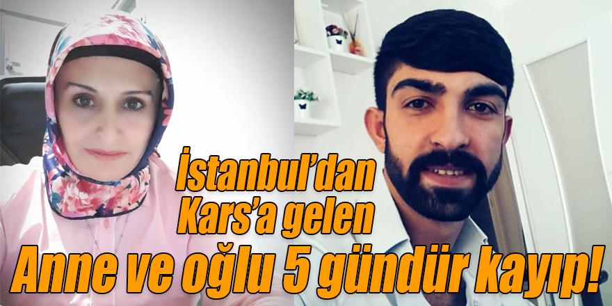 İstanbul'dan Kars'a gelen anne ve oğlu, 5 gündür kayıp!