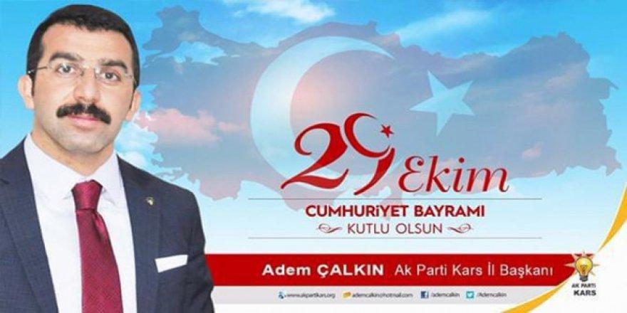 Başkan Adem Çalkın'ın Cumhuriyet Bayramı mesajı
