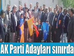 AKP Adayları Sınırda