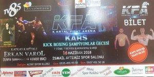 Kars'ta Dev Organizasyon : Ulusararası Dünya Kick Boks Şampiyonası Gala Gecesi