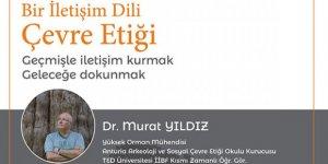 """KAÜ'de """"Bir İletişim Dili Çevre Etiği"""" konferansı"""