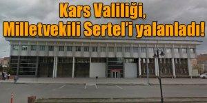 """CHP'li Sertel'in iddialarına Kars Valiliği'nden açıklama : """"Hayal ürünü ve gerçeği yansıtmıyor"""""""
